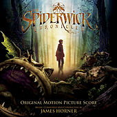 The Spiderwick Chronicles (Original Motion Picture Score) by James Horner