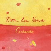 Cantando - EP de Dom La Nena