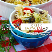 A Taste of Greece: Greek Pasta Salad by Various Artists