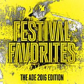 Festival Favorites (The ADE 2016 Edition) - Armada Music van Various Artists