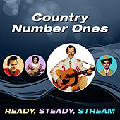 Country Number Ones (Ready, Steady, Stream) by Various Artists