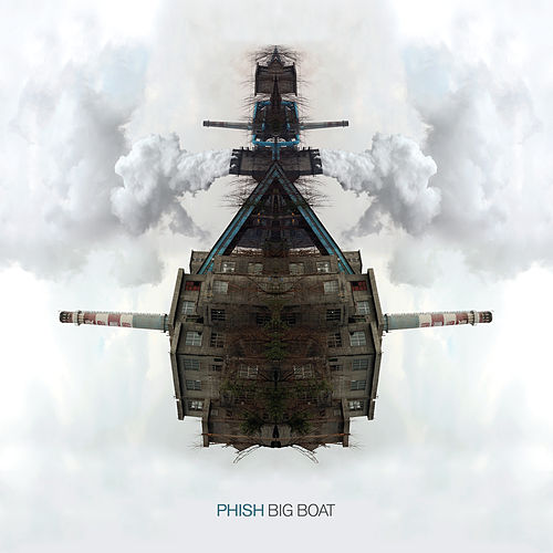 Big Boat by Phish