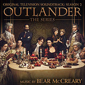 Outlander: Season 2 (Original Television Soundtrack) by Bear McCreary