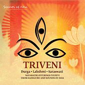 Triveni: Durga, Lakshmi, Saraswati by Various Artists
