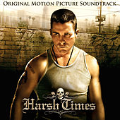 Harsh Times (Original Motion Picture Soundtrack) de Various Artists