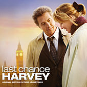 Last Chance Harvey (Original Motion Picture Score) by Various Artists