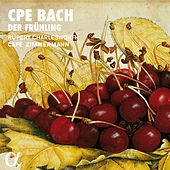 Carl Philipp Emanuel Bach: Der Frühling von Various Artists
