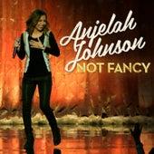 Not Fancy by Anjelah Johnson