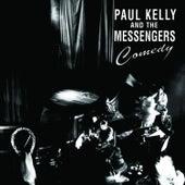 Comedy by Paul Kelly