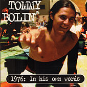 1976: In His Own Words (Original Recording Remastered Deluxe Edition) by Tommy Bolin