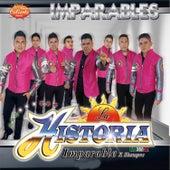 Imparables by La Historia Musical De Mexico