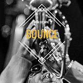 Bounce by Tom Browne