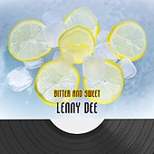 Bitter And Sweet by Lenny Dee