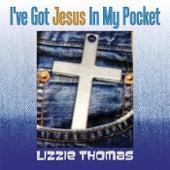 I've Got Jesus in My Pocket by Lizzie Thomas