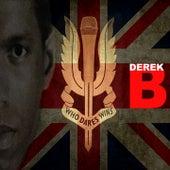 Who Dares Wins von Derek B