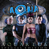 Aquarius (Special Edition) de Aqua
