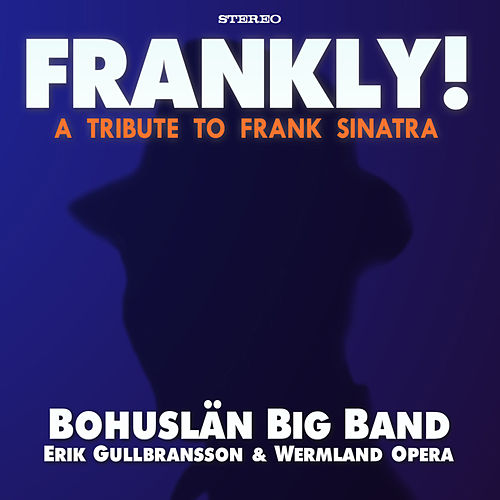 Frankly! (album sampler) by Bohuslän Big Band
