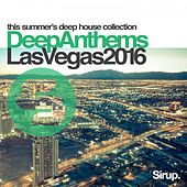 Sirup Deep Anthems Las Vegas 2016 von Various Artists