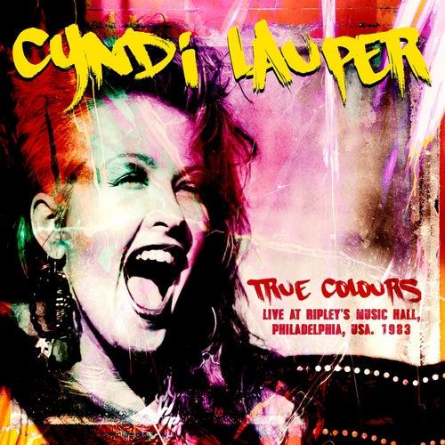 True Colours - Live at Ripley's Music Hall, 1983 von Cyndi Lauper