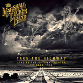 Take the Highway - Live at the Uptown Theater, Chicago, 1977 de The Marshall Tucker Band