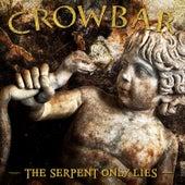 The Serpent Only Lies de Crowbar