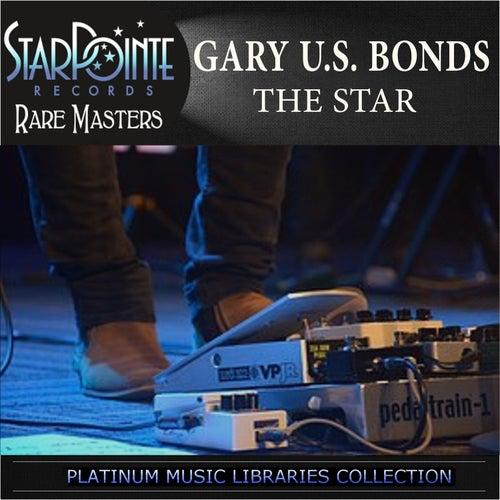 The Star by Gary U.S. Bonds
