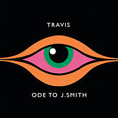 Ode to J. Smith by Travis