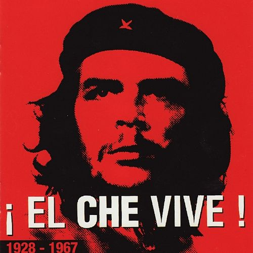 El che vive by Various Artists