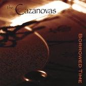 Borrowed Time by The Cazanovas