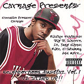 Carnage Presents: Da Neighborhood Hustlaz Vol. 1 by Carnage