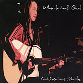 Whirlwind Girl by Catherine Scholz