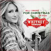 All I Want For Christmas Is You von Whitney Duncan
