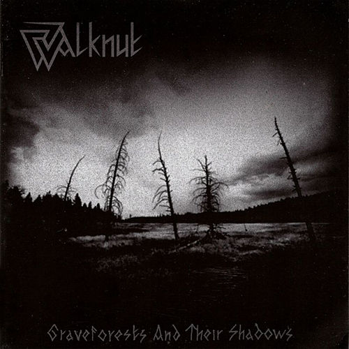 Graveforests and their Shadows by Walknut
