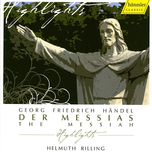 Georg Friedrich Händel: The Messiah - Highlights by Helmuth Rilling