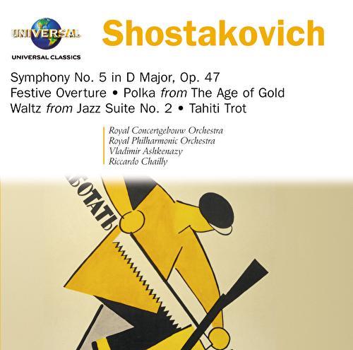 Shostakovich: Symphony No. 5/Festive Overture/Tahiti Trot by Various Artists