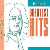 Handel Greatest Hits by Various Artists