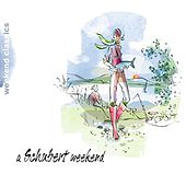 A Schubert Weekend von Various Artists