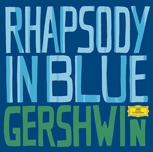 Gershwin: Rhapsody in Blue by Various Artists