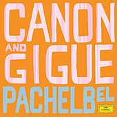 Pachelbel: Canon And Gigue de Various Artists