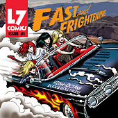 Fast & Frightening de L7