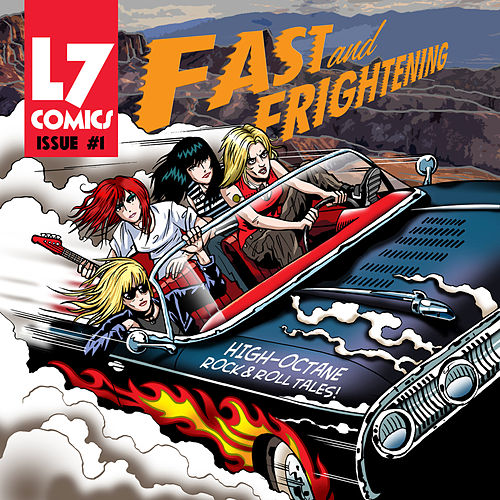 Fast & Frightening by L7