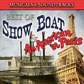 Best Of Show Boat & An American In Paris by Various Artists