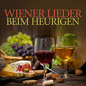 Wiener Lieder Beim Heurigen by Various Artists