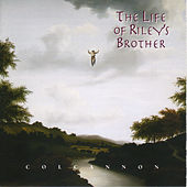 The Life Of Riley's Brother by Colcannon