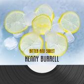 Bitter And Sweet von Kenny Burrell