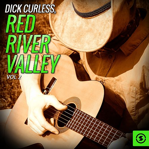 Dick Curless, Red River Valley, Vol. 2 by Dick Curless