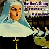 The Nun's Story (Fred Zinnemann's Original Motion Picture Soundtrack) by Franz Waxman