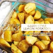 A Taste of Greece: Greek-Style Lemon Potatoes von Various Artists