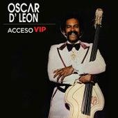 Acceso VIP de Oscar D'Leon
