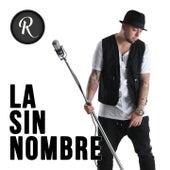 La Sin Nombre (Radio Edit) by Rigeo
